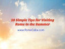 10 Simple Tips for Visiting Rome in the Summer - RomeCabs