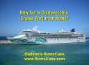How far is Civitavecchia cruise port from Rome? - with RomeCabs