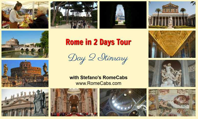 ROME IN 2 DAYS TOUR  - Day 1 Itinerary with RomeCabs