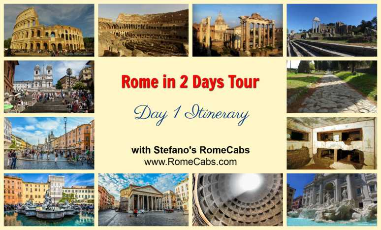 ROME IN 2 DAYS TOUR Day 1 Itinerary with RomeCabs
