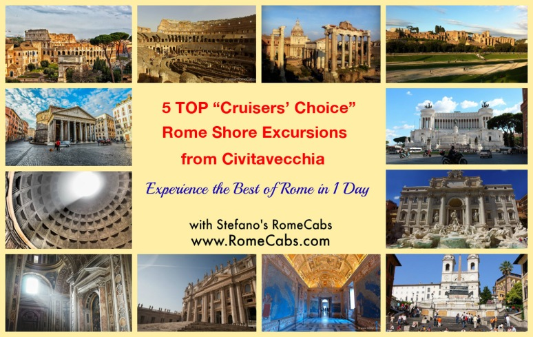 TOP Cruisers Choice Rome Shore Excursions from Civitavecchia - with RomeCabs